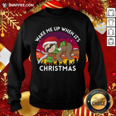 - Design By Daintytee.comPerfect Wake Me Up When It's Christmas Sloth Sweatshirt