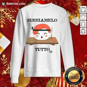 Premium Sushiamelo Tutto Sweatshirt- Design By Daintytee.com