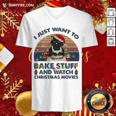 Top Christmas Santa Black Cat I Just Want To Bake Stuff And Watch Christmas Movies Vintage V Neck- Design By Daintytee.com