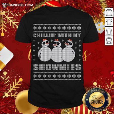 Chilling With My Snowmies Christmas T-Shirt- Design By Daintytee.com