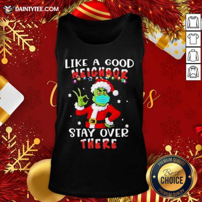 Like A Good Neighbor Stay Over There Ugly Christmas Tank Top- Design By Daintytee.com