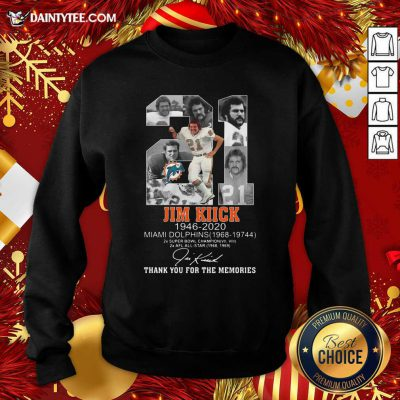 21 Jim Kiick 1946 2020 Miami Dolphins Thank You For The Memories Signature Sweatshirt- Design By Daintytee.com