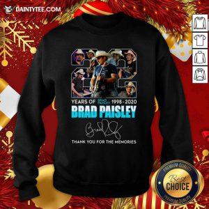 22 Years Of Brad Paisley 1998 2020 Brad Paisley Thank You For The Memories Sweatshirt- Design By Daintytee.com