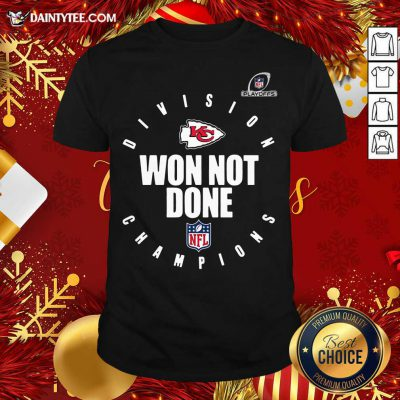 Kansas City Chiefs 2020 NFL Playoffs Division Champions Won Not Done T-Shirt- Design By Daintytee.com