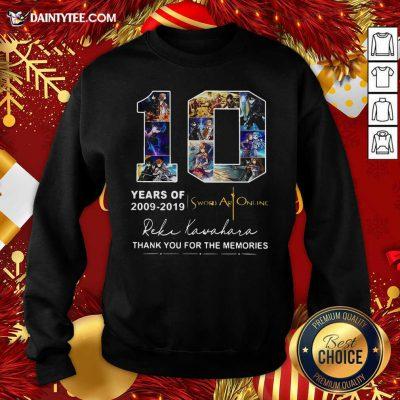 10 Years Of 2009 2019 Sword Art Online Thank You For The Memories Sweatshirt- Design By Daintytee.com