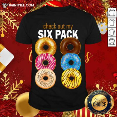 Check Out My Six Pack Funny Best Gift For Christmas T-Shirt- Design By Daintytee.com