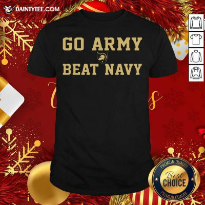 Go Army Beat Navy Shirt- Design By Daintytee.com