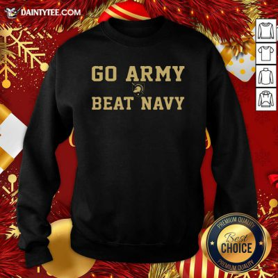 Go Army Beat Navy Sweatshirt- Design By Daintytee.com