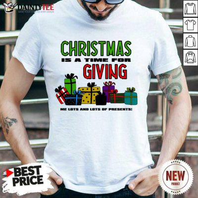 Christmas For The Greedy T-Shirt- Design By Daintytee.com