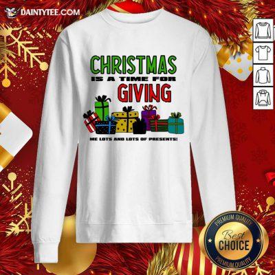 Christmas For The Greedy Sweatshirt- Design By Daintytee.com