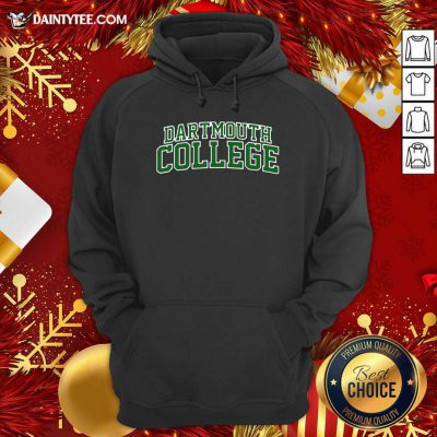 Dartmouth College Green Text Hoodie- Design By Daintytee.com