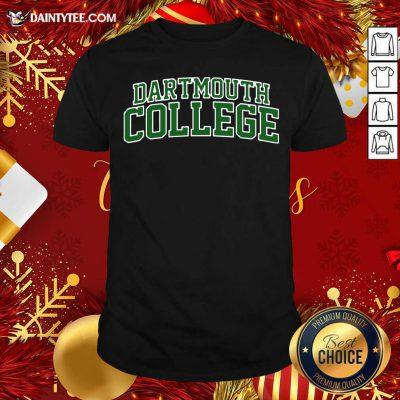 Dartmouth College Green Text Shirt- Design By Daintytee.com