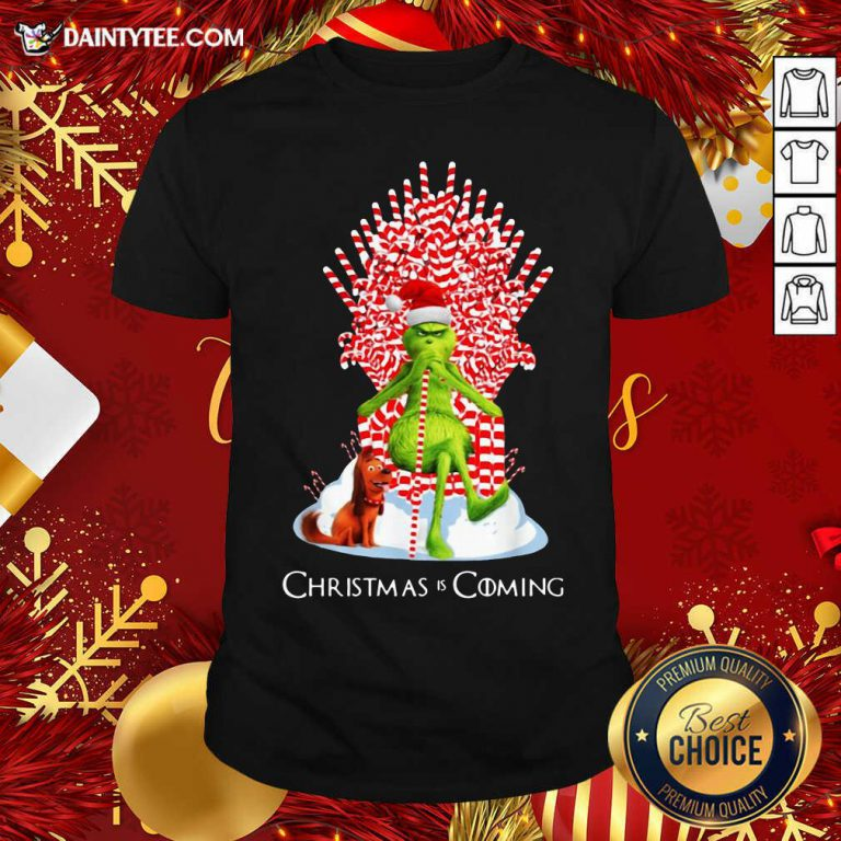 The Grinch And Dog Christmas Is Coming Shirt- Design By Daintytee.com