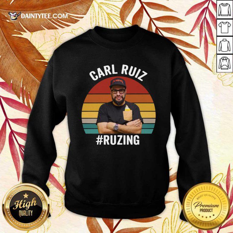 Carl Ruiz Ruzing Vintage Sweatshirt- Design By Daintytee.com
