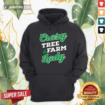 Crazy Tree Farm Lady Christmas Tree Merry Xmas Hoodie - Design By Daintytee.com