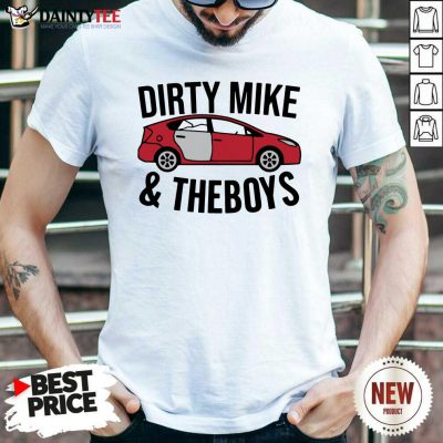 Dirty Mike And The Boys T-Shirt- Design By Daintytee.com