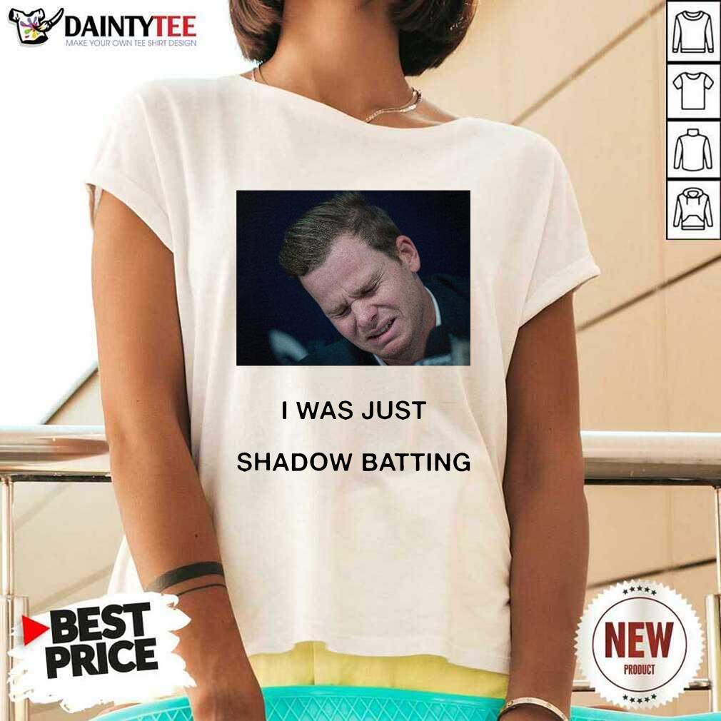 Steve Smith I Was Just Shadow Batting V-neck- Design By Daintytee.com