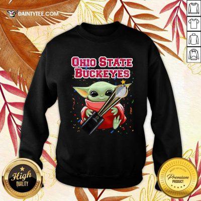 Baby Yoda Hug Cup Ohio State Buckeyes Sweatshirt- Design By Daintytee.com