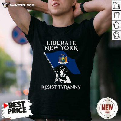 Liberate New York Resist Tyranny T-Shirt - Design By Daintytee.com