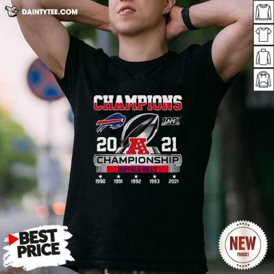 The Champions 2021 Afc Championship With Buffalo Bills Shirt- Design By Daintytee.com