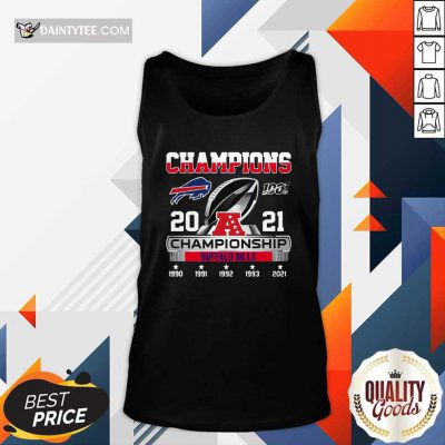The Champions 2021 Afc Championship With Buffalo Bills Tank Top- Design By Daintytee.com