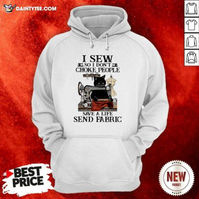 Black Cat I Sew So I Don't Choke People Save A Life Send Fabric Hoodie- Design By Daintytee.com