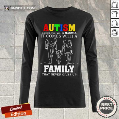 Good Autism A Manual Family Long-sleeved