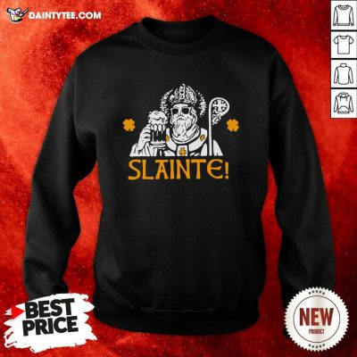 Slainte St Patricks Day Drinking Beer Lover Lucky Shamrock Sweatshirt- Design By Daintytee.com