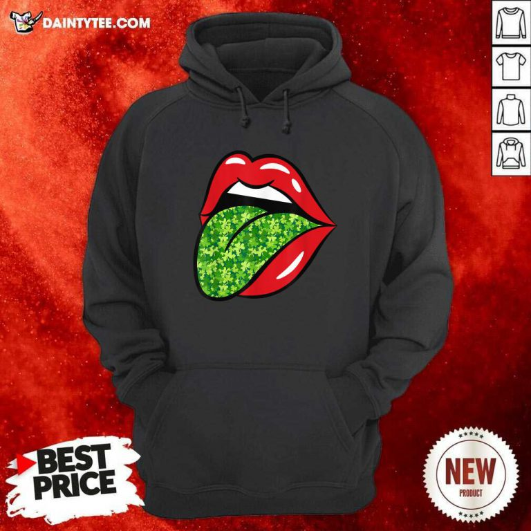 Red Lips Shamrock Tongue St Patrick's Day Green Saint Pattys Hoodie- Design By Daintytee.com