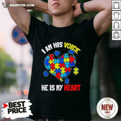 Autism I Am His Voice He Is My Heart Shirt- Design By Daintytee.com