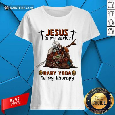 Perfect Star Wars Jesus Baby Yoda Is My Therapy 45 Ladies Tee
