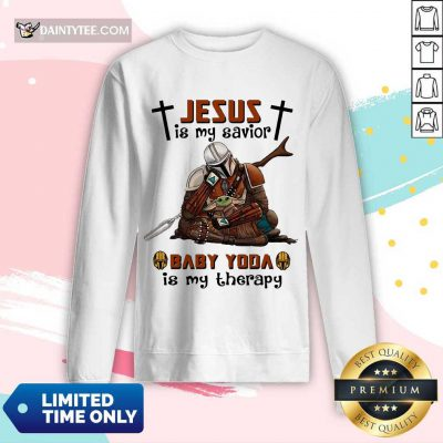 Perfect Star Wars Jesus Baby Yoda Is My Therapy 45 Long-sleeved