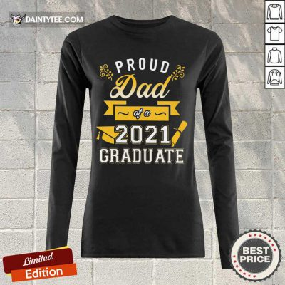 Premium Proud Dad 2021 Graduate Gold Long-sleeved