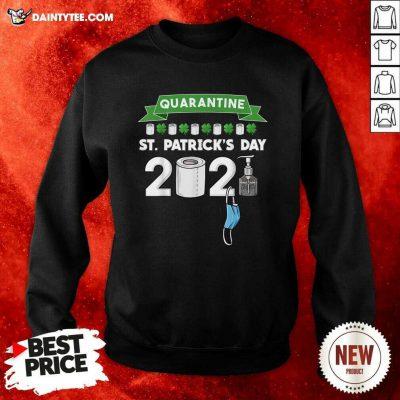 Quarantine St Patrick's Day 2021 Sweatshirt- Design By Daintytee.com