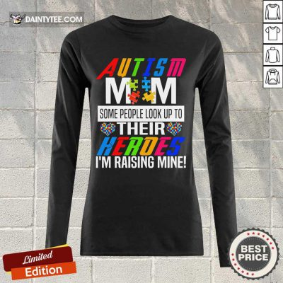 Pretty Autism Mom Some Heroes Long-sleeved