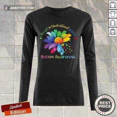 Top Accept Understand Love Autism Awareness Long-sleeved