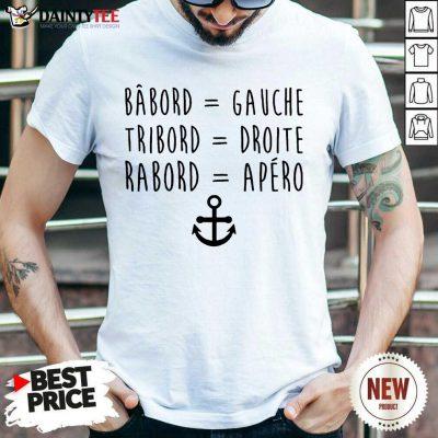 Top Babord Gauche Tribord Droite Rabord Apero Anchor Shirt