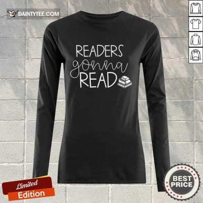 Funny Readers Gonna Read Book Long-sleeved