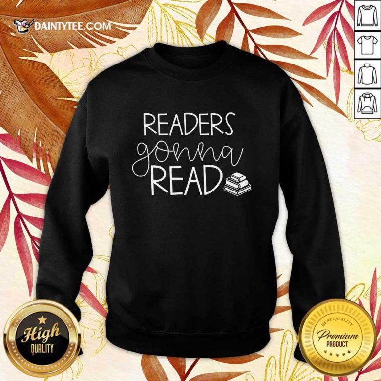 Funny Readers Gonna Read Book Sweater