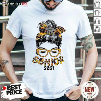 Funny Sunflower Senior 2021 Girl Bun Hair Glasses Shirt