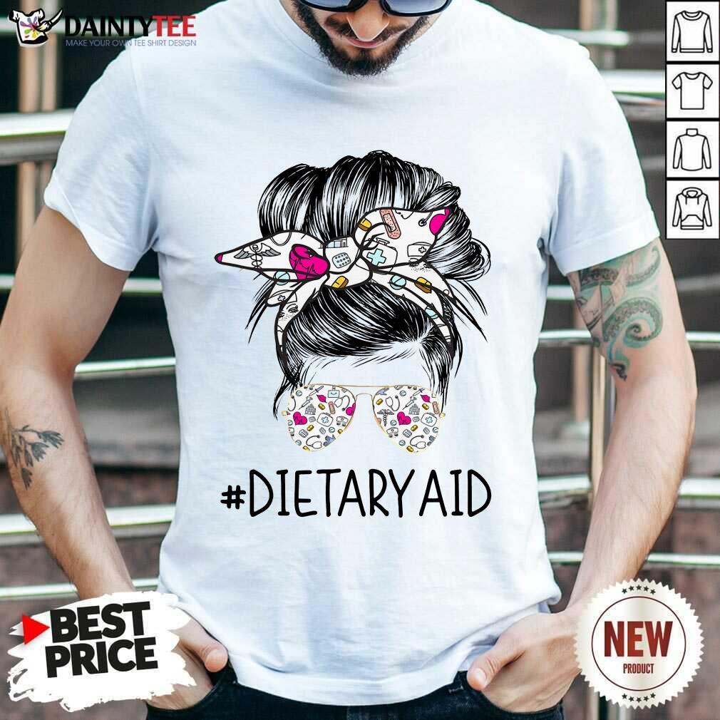 Good Dietary Aid Girl Bun Hair Glasses Shirt