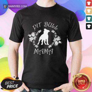 Happy Pit Bull Mama Flower Shirt