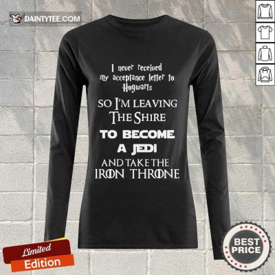 Nice The Shire To Become A Jedi And Take The Iron Throne Long-sleeved