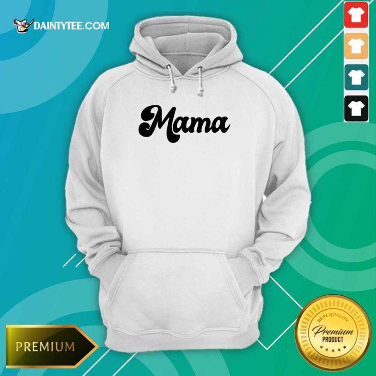Perfect Retro Mama 2021 Hoodie