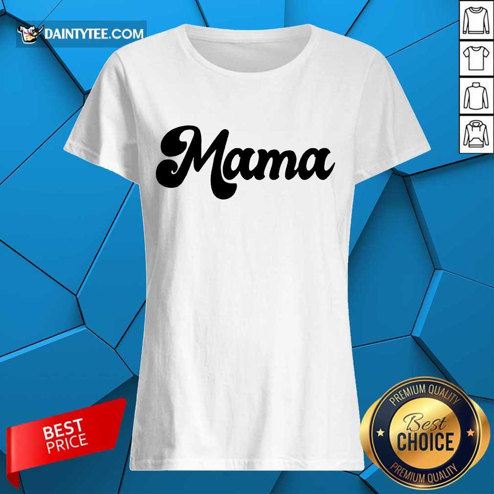 Perfect Retro Mama 2021 Ladies Tee