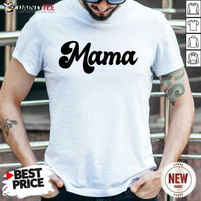 Perfect Retro Mama 2021 Shirt