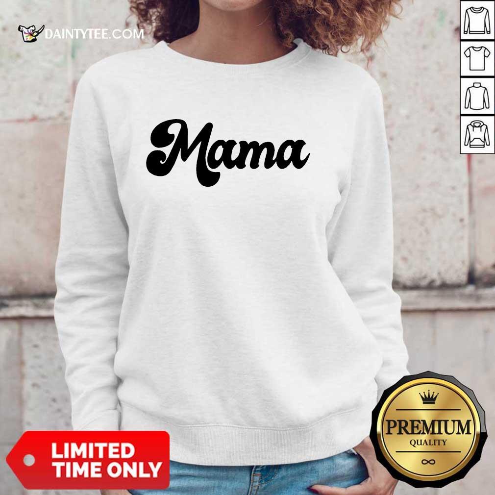 Perfect Retro Mama 2021 Sweater