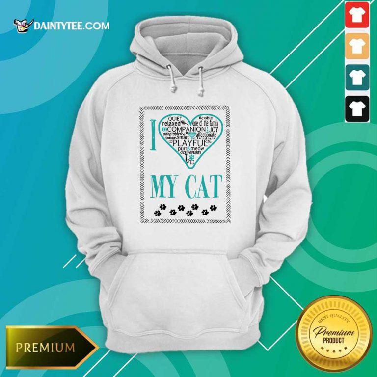 Premium I Love My Cat Hoodie