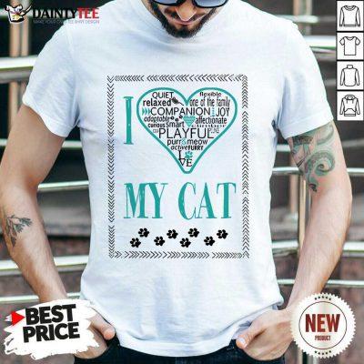 Premium I Love My Cat Shirt