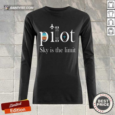 Premium Pilot Sky Is The Limit Long-sleeved
